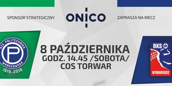 ONICO AZS Politechniki Warszawa vs. Łuczniczka Bydgoszcz