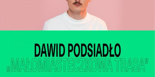 Plakat koncertu Dawid Podsiadło - Małomiasteczkowa Trasa (2)