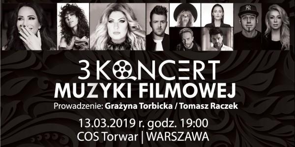 Plakat wydarzenia: 3 Koncert Muzyki Filmowej