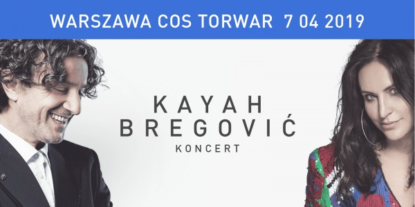 Plakat wydarzenia Kayah & Bregović