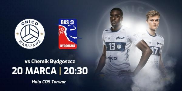 Plakat wydarzenia ONICO Warszawa kontra Chemik Bydgoszcz